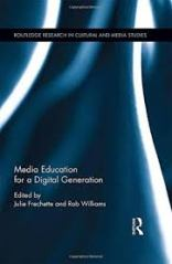 Media Education for a Digital Generation